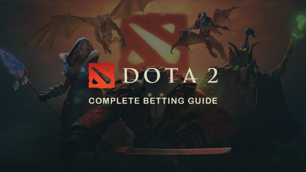 DOTA 2 Betting Guide